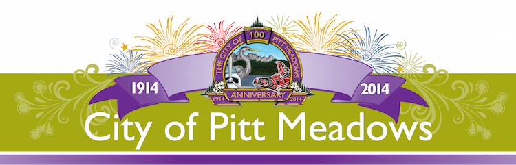 The city of Pitt Meadows, 1914 - 2014, 100 years anniversary